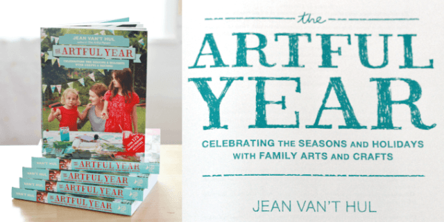 The Artful Year Book - Celebrating the Seasons and Holidays with Family Arts and Crafts