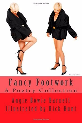 Fancy Footwork Cover. Photo by Sergio Kardenas. Book cover image courtesy Angie Bowie. Copyright © Angela Bowie Barnett