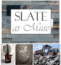 Slate as Muse