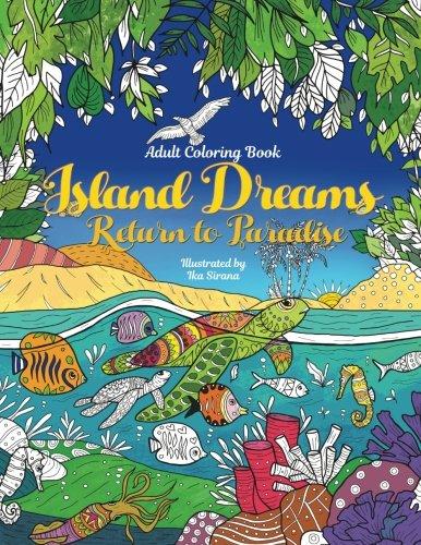 Island Dream Return to Paradise