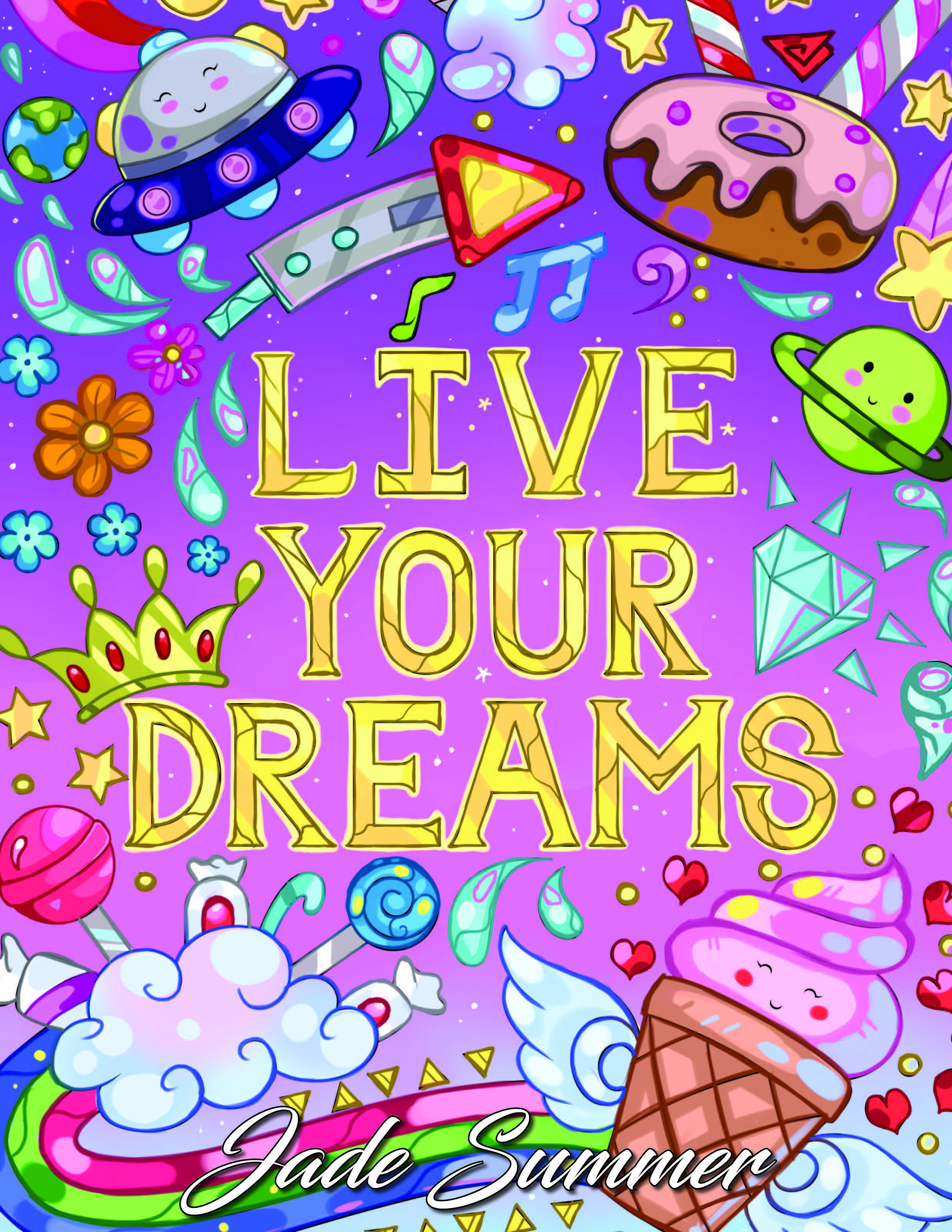 Jade Summer Live Your Dreams Coloring Book