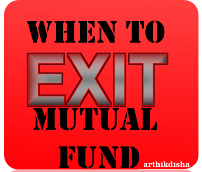 When to exit a Mutual Fund Investments