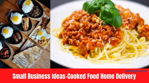 Small Business Ideas-Cooked Food Home Delivery
