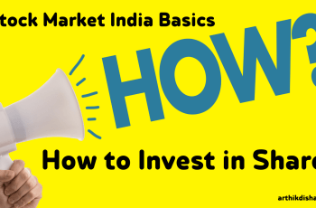 Stock Market Basics India-How To Invest In Shares