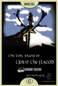 Tjorvi the Flaccid (2013)