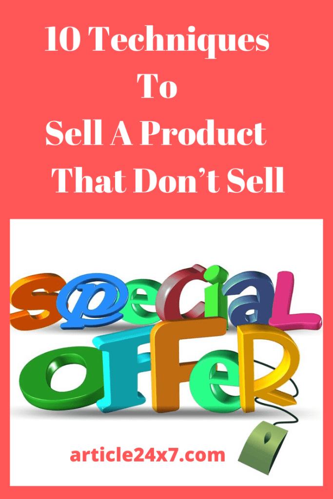 Techniques To Sell A Product