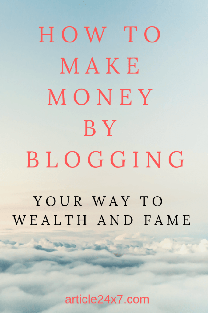 How To Make Money By Blogging