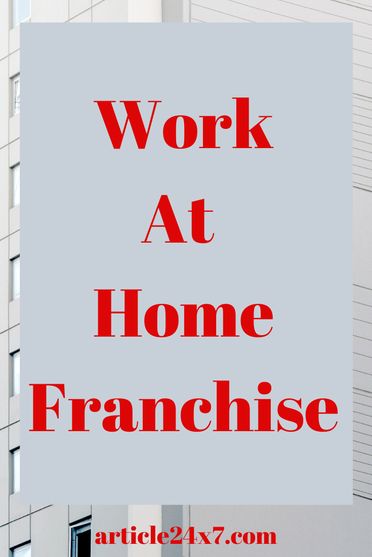 Work At Home Franchise
