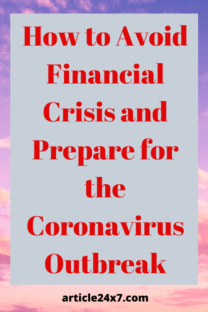 How to Avoid Financial Crisis and Prepare for the Coronavirus Outbreak 3