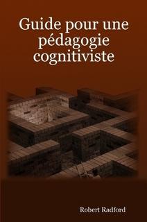 Guide pour une pédagogie cognitiviste