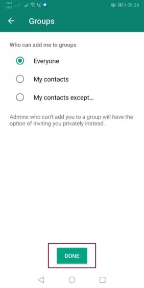 How do I stop someone from adding me to a WhatsApp group?