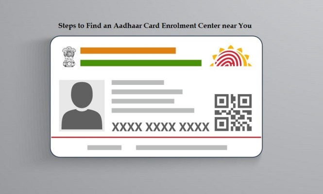 Steps to Find an Aadhaar Card Enrolment Center near You