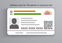 Aadhaar Card mandatory for tuberculosis patients