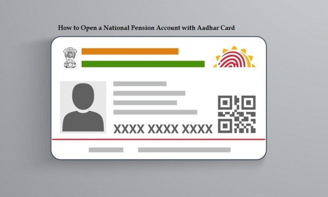 How to Open a National Pension Account with Aadhar Card