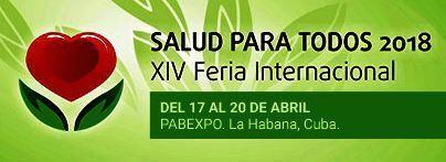 """Resultado de imagen para """"Salud para Todos""""XIV Feria Internacional 23 al 27 de abril próximo"""