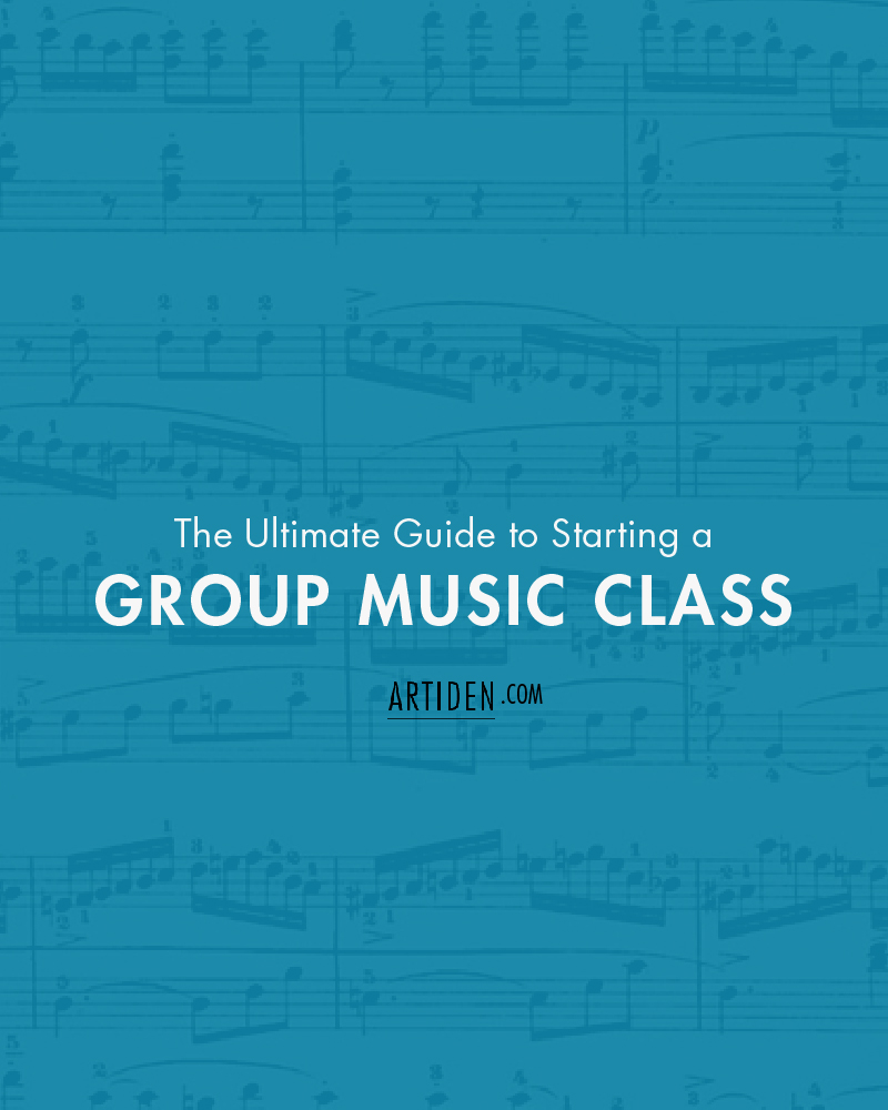 The Ultimate Guide to Starting a Group Music Class