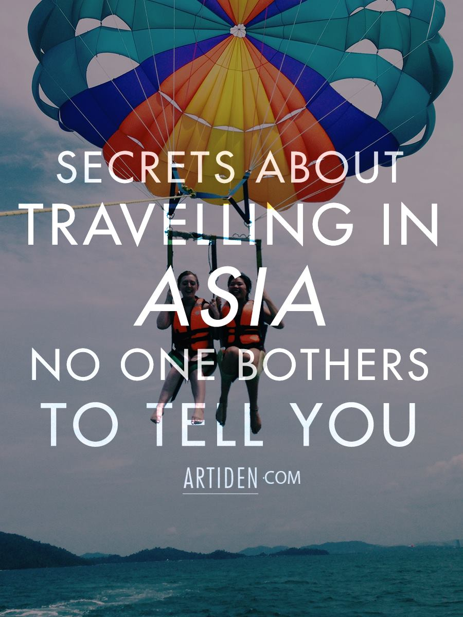 Secrets about travelling Asia no one bothers to tell you