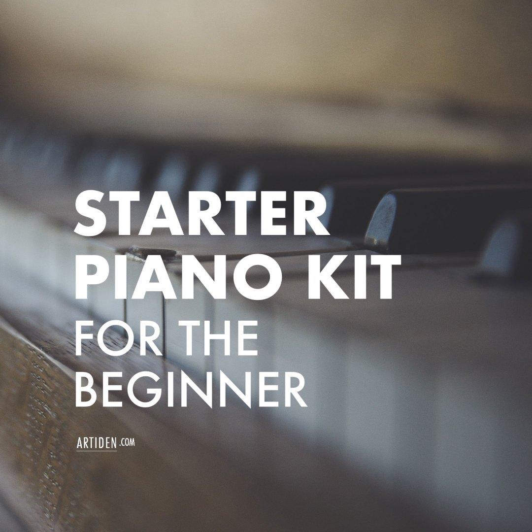 Starter Piano Kit for the Beginner