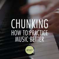 Chunking for Better Music Practice