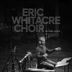 Spitfire Audio Eric Whitacre Choir