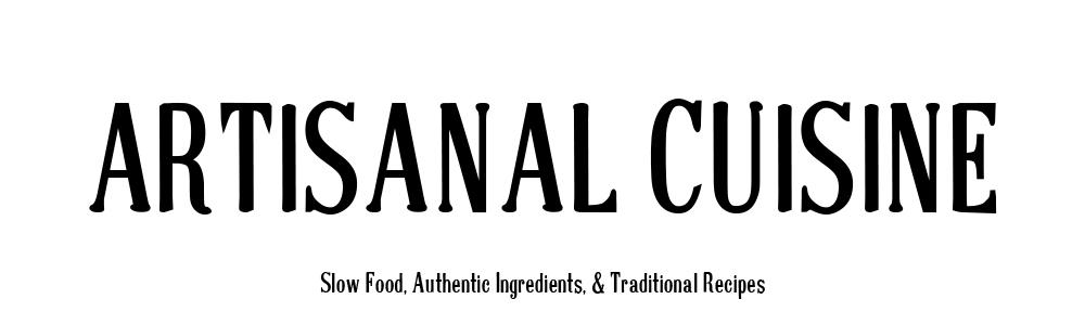 Artisanal Cuisine
