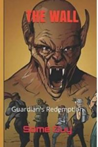 """Alt=""""the wall GUARDIAN'S REDEMPTION"""""""