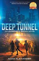 """Alt=""""the deep tunnel"""""""