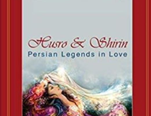 Husro & Shirin: Persian Legends in Love by Maryam Tabibzadeh