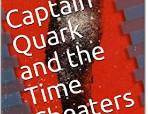 Captain Quark and the Time Cheaters by William Shatspeare