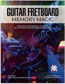"Alt=""guitar fretboard memory magic by nick morrison"""