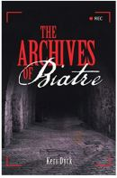 "Alt=""the archives of biatre by keri dyck"""