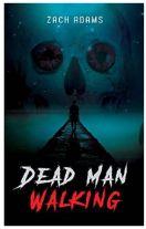 """Alt=""""dead man walking by zach adams"""""""