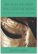 """Because she (and you) give me nine by michelle ryan"""""""