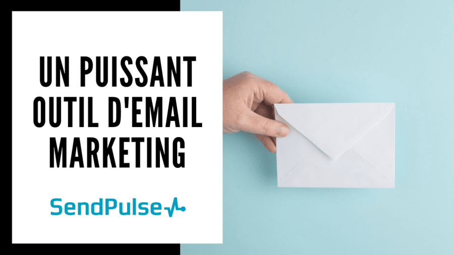 Sendpulse | Un puissant outil d'email marketing 2