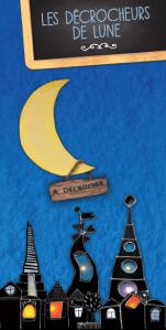 Les décrocheurs de lune