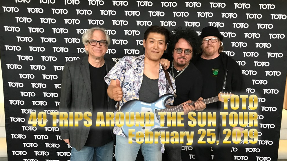 TOTO 40 TRIPS AROUND THE SUN TOUR February 25, 2019