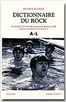 Dictionnaire du rock, tome 1