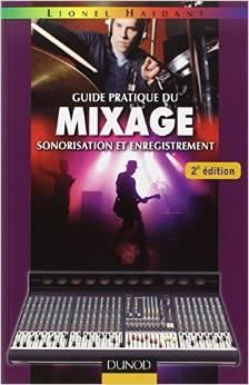 Guide pratique du mixage