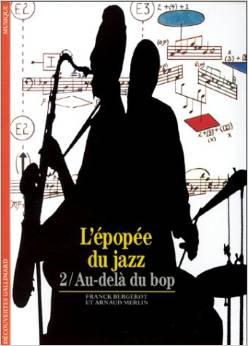 L'Epopée du jazz, tome 2 - Au-delà du bop