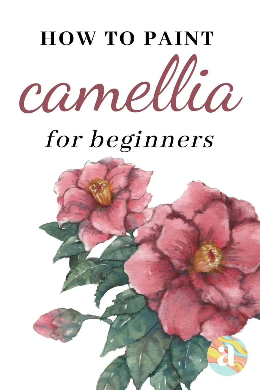 how to paint camellia in watercolor