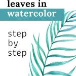 how to paint leaves in watercolor