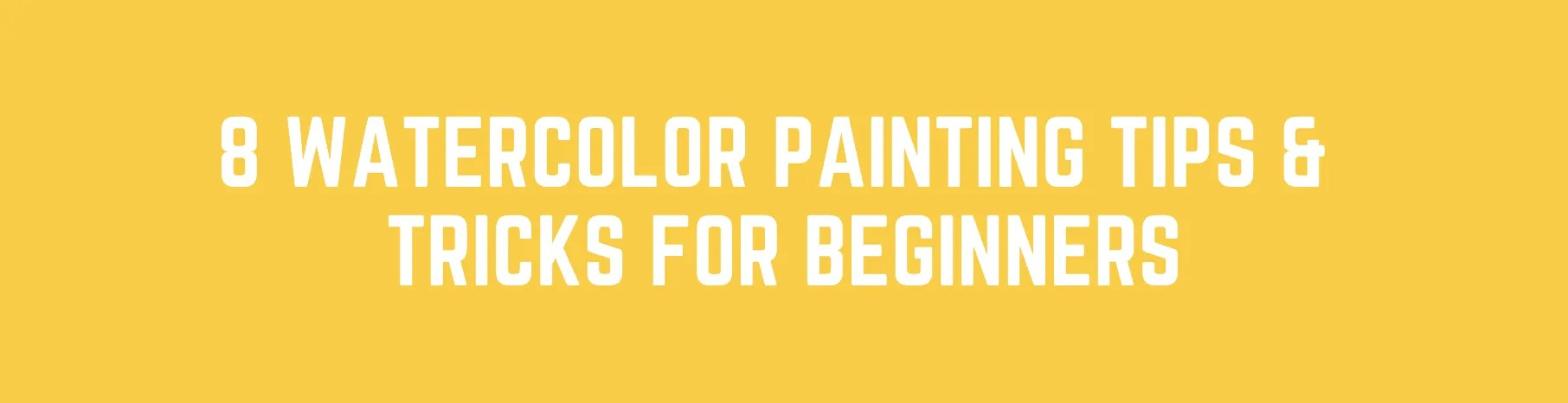 WATERCOLOR PAINTING FOR BEGINNERS
