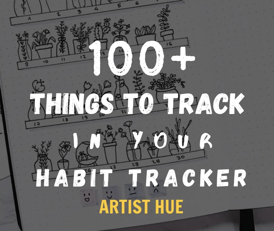 100+ things to track in your habit tracker 5