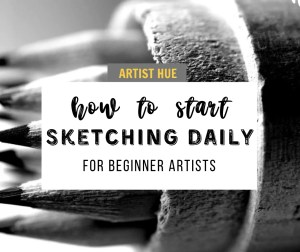 How to start sketching daily 5