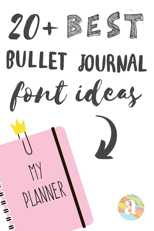 20+ Bullet Journal font ideas