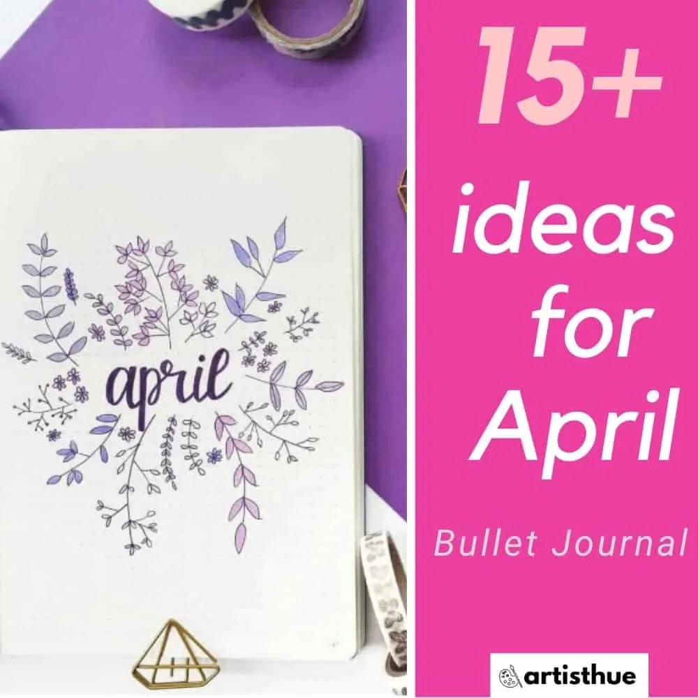 April Bullet Journal: 15 Layout Ideas 15