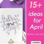 April Bullet Journal: 15 Layout Ideas 15