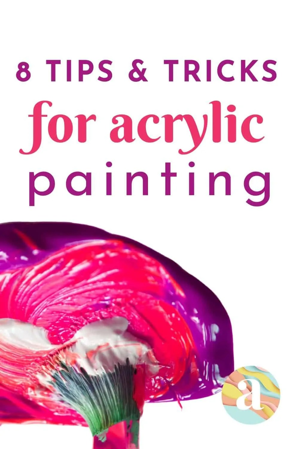 8 Acrylic Painting Tips for Beginner 3