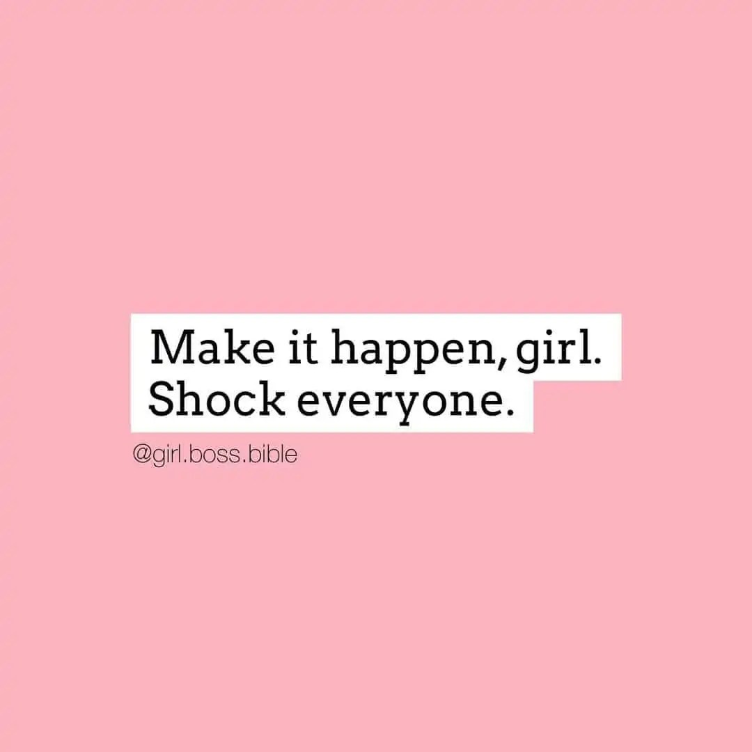 100+ Female Boss Babe Empowerment Quotes 9
