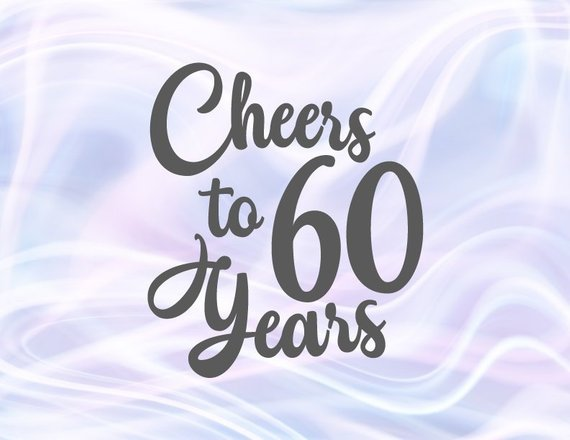 Download 60th Birthday SVG Saying Cheers to 60 Years Invitation ...